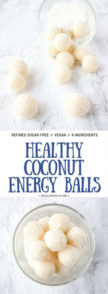 Healthy refined sugar-free Coconut Energy Balls made with only 4-ingridients. A super snack or Holiday dessert! #vegan #easy #kidfrinedly #glutenfree #healthy #healthylife #healthyrecipes #healthyeating #energyball #fitness #snack #workout | NATALIESHEALTH.com