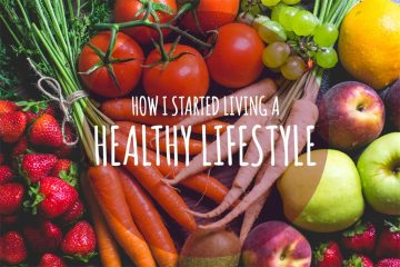 How I started living a healthy lifestyle | www.natalieshealth.com