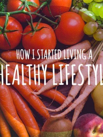 How I started living a healthy lifestyle   www.natalieshealth.com