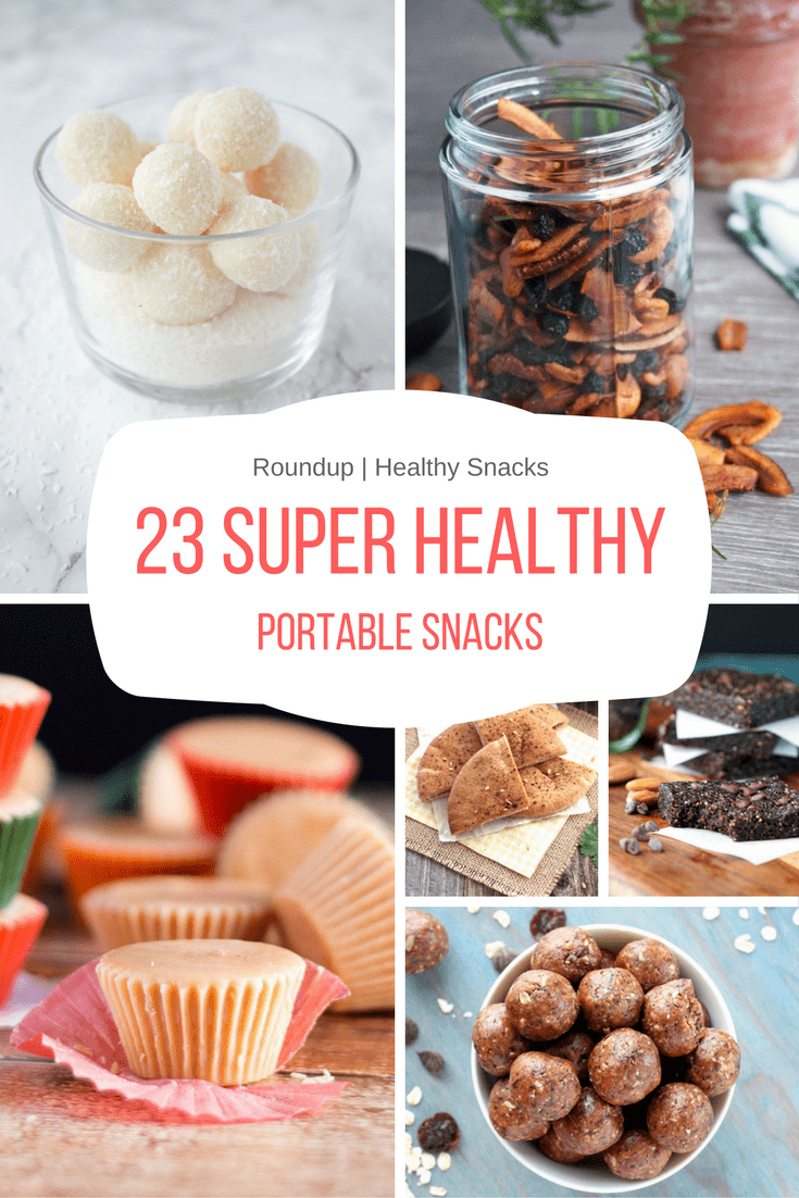 23 super healthy portable snacks natalie s happy health