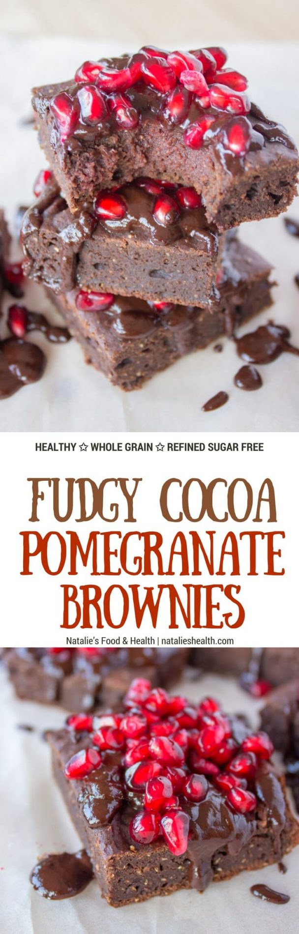 Full of luxurious dark chocolate flavor, made with all HEALTHY ingredients these Fudgy Cocoa Pomegranate Brownies are the pure cocoa pleasure. Soft and fudgy, enriched with warm aromatic spices, this melt in your mouth dessert will surely delight you. #chocolate #healthy #dessert #brownies #nosugar | www.natalieshealth.com