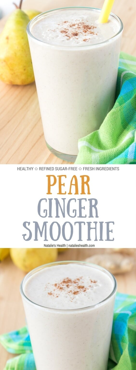 Creamy and delicious, detoxifying Pear Ginger Smoothie made with FRESH WHOLE ingredients, refined and added sugar-free is highly nutritious meal rich in fibers and proteins. Perfect breakfast or snack between meals. #healthy #healtheats #healthylife #healthyfood #sugarfree #freshfood #recipe #weightloss #weightlossrecipe #fitfood #kidsfriendly #smoothie #breakfast #snack | natalieshealth.com