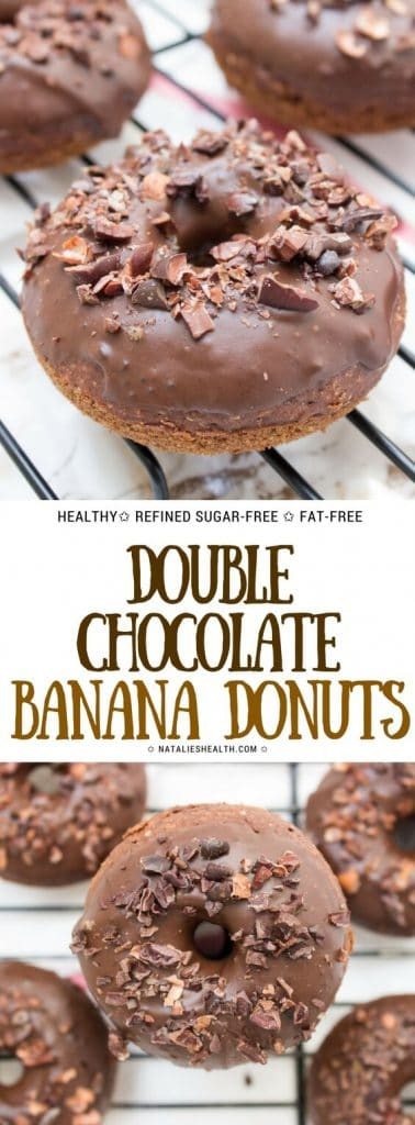 Soft, sweet and absolutely irresistible, Double Chocolate Banana Donuts are one delicious guilt-free treat. These donuts are oven baked (not fried), made with whole grains and refined SUGAR-FREE. Easy to make too! #donuts #breakfast #healthy #healthylife #healthyrecipe #kidsfriendly #chocolate #healthylifestyle | NATALIESHEALTH.com