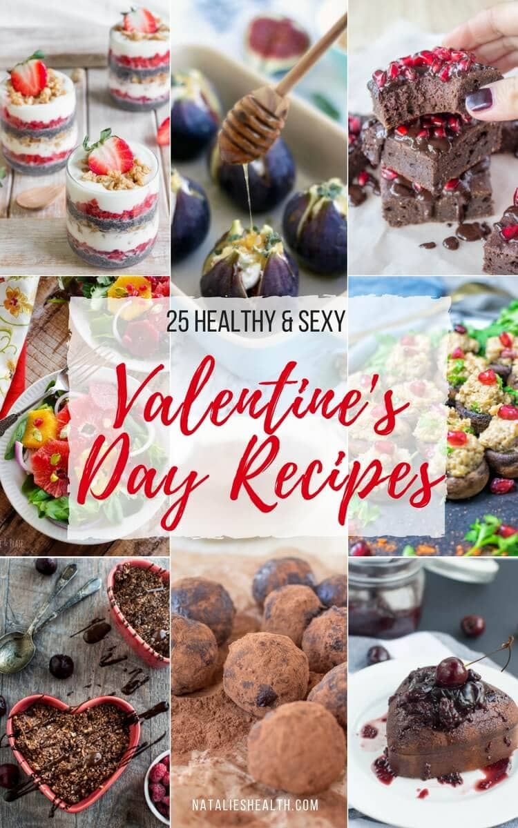 Spice up a romantic dinner with these healthiest sexiest Valentine's Day Recipes - delicious appetizers, entrees, and desserts that will trigger feel-good mood and make your V-Day special and sexy. #valentinesday #romantic #dinner #desserts #valentine #healthyrecipes #appertizers #wholefoods #sugarfree #healthy #healthylife | NATALIESHEALTH.com