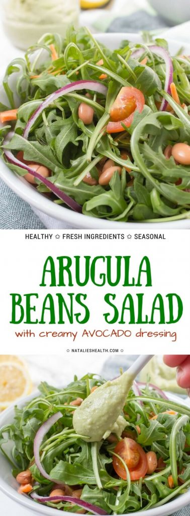 Arugula Beans Salad topped with creamy avocado dressing