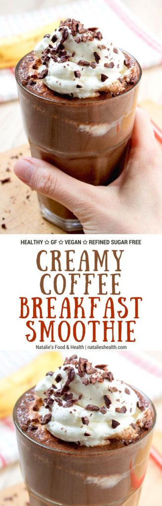 Creamy and energizing Coffee Breakfast Smoothie full of dark chocolate and coffee flavors. This smoothie is full of nutrients. Perfect meal to start the day! #nosugar #glutenfree #vegan #healthy #breakfast #smoothie #coffee | www.natalieshealth.com