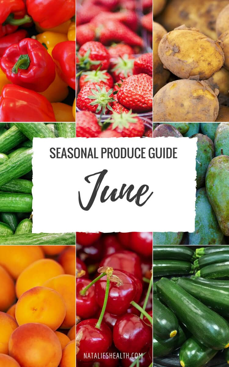 Seasonal Produce Guide What's in Season June