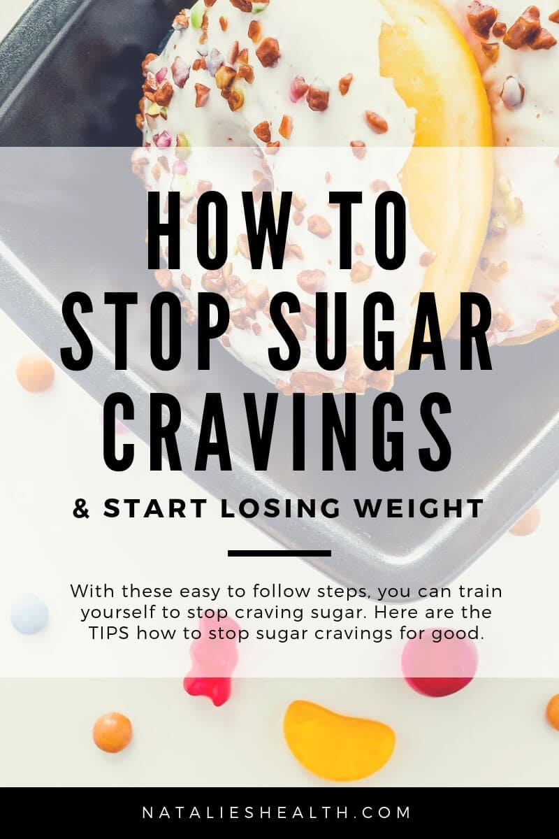 How To Stop Sugar Cravings and lose weight