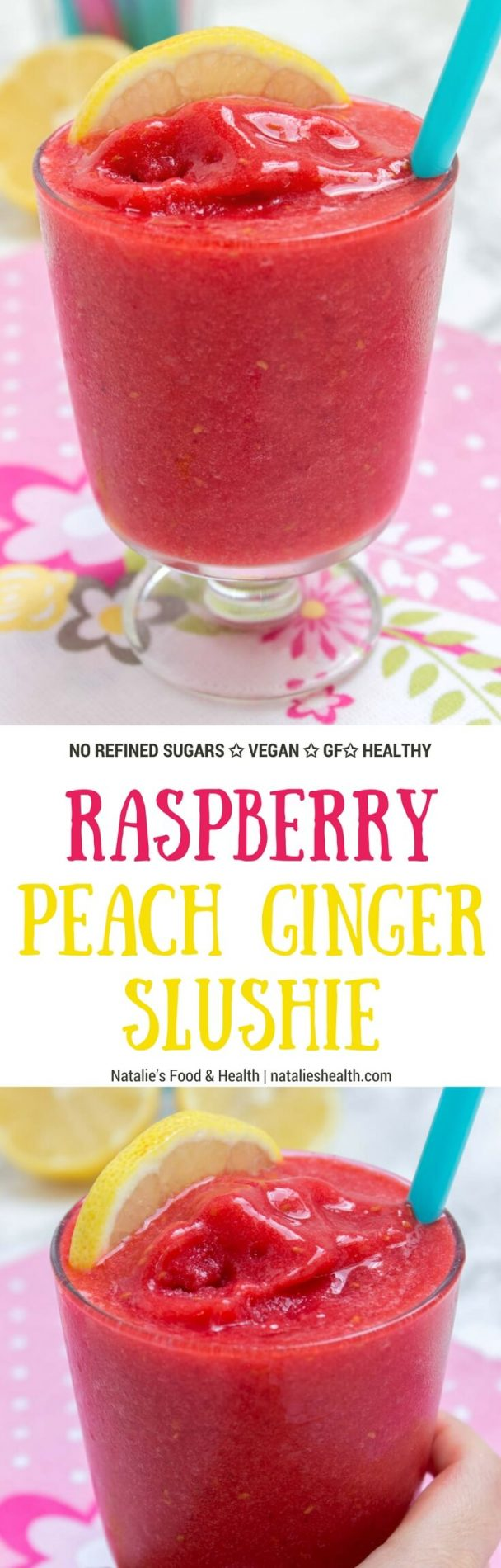 Flavorful and dazzling, Raspberry Peach Ginger Slushie is easy summer refreshment that will power you up with vitamins. Smashed summer fruits with the addition of aromatic ginger is something that will delight you and the kids. This slushie is sweet but made refined sugar-free and super HEALTHY. A must try this summer. #summer #drinks #kidsfriendly #family #vegan #sugarfree #glutenfree #fit #fruits #skinny | natalieshealth.com
