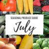 Seasonal Produce Guide What's in Season JULY is a collection ofthe best fruits, veggies, and recipes for the month of July. #SUMMER #SEASONAL #FRUITS #VEGGIES #GUIDE | natalieshealth.com