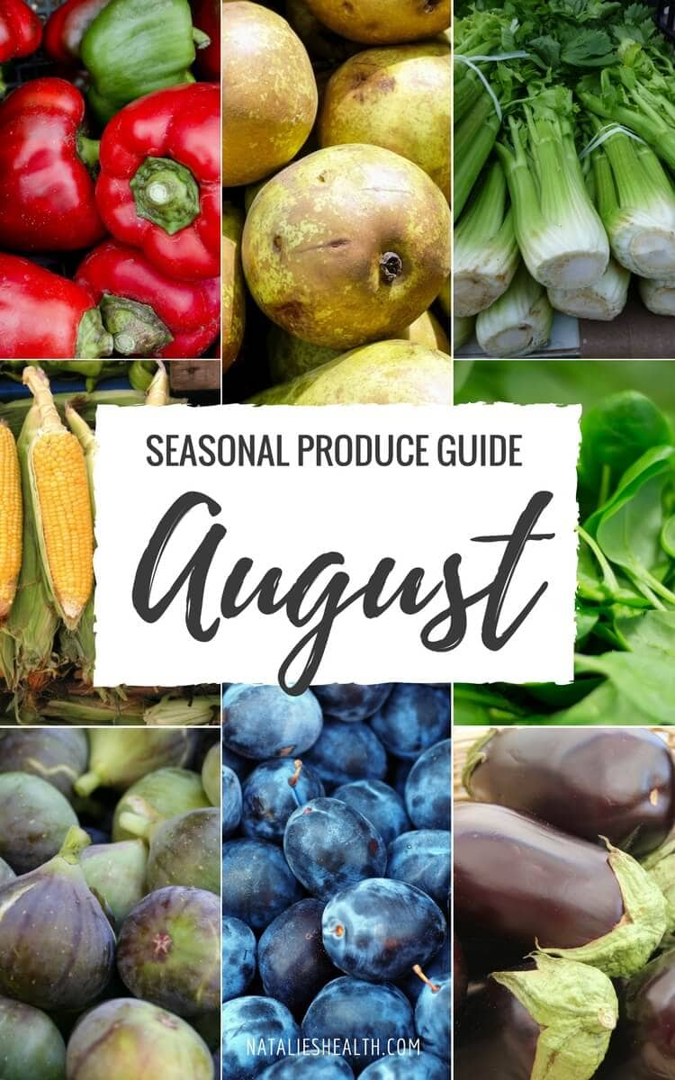 Seasonal Produce Guide What's in Season AUGUST