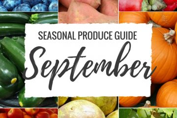 Seasonal Produce Guide What's in Season SEPTEMBER is a collection of the best fruits, veggies, and recipes for the month of September. #FALL #SUMMER #SEASONAL #FRUITS #VEGGIES #GUIDE | natalieshealth.com