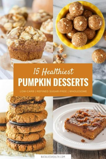 Full of pumpkin flavor and with just the right amount of spice, these 15 Healthiest Fall Pumpkin Desserts will satisfy all your fall pumpkin cravings but without any guilt. All these recipes are refined sugar-free, made with only HEALTHY wholesome ingredients. #healthy #pumpkin #fall #kidsfriendly #halloween #thanksgiving #holiday #desserts #nobake #glutenfree #vegan #lowcarb #skinny | www.natalieshealth.com