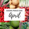 "Produce Guide ""What's in Season APRIL"""