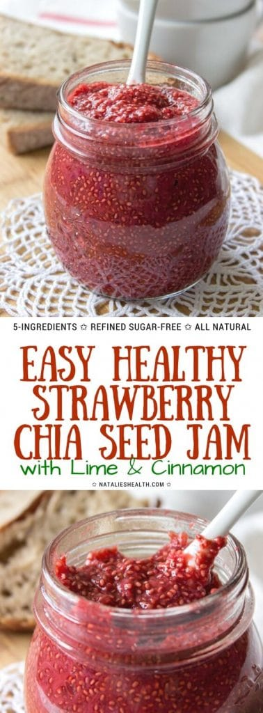 Strawberry Chia Seed Jam with Lime and Cinnamon