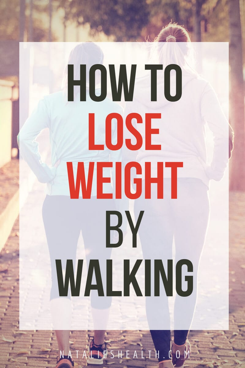 how to start walking to lose weight