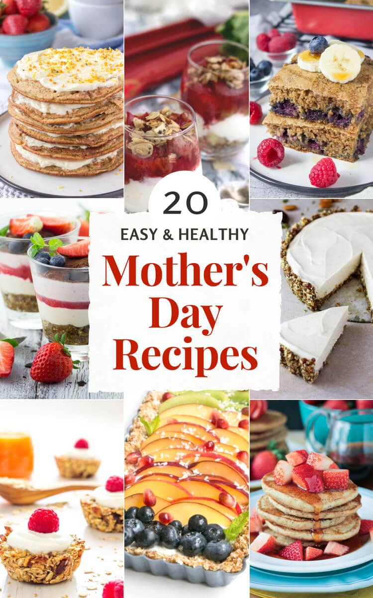 20 Healthy Mother's Day Recipes