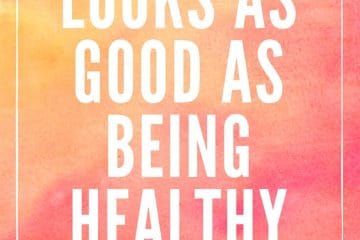 Nothing looks as good as being healthy feels Motivation Quote