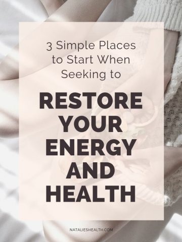 Restore Your Energy and Health