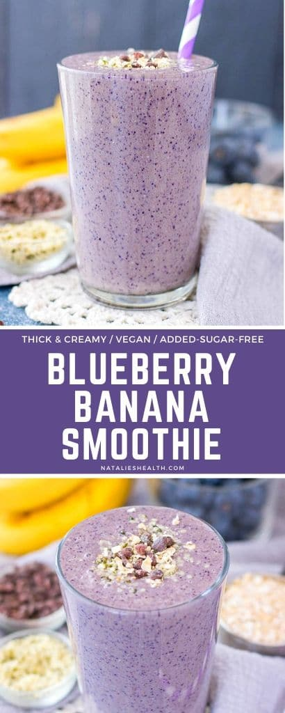 Blueberry Banana Smoothie is a great breakfast option. It's loaded with nutrients and ANTIOXIDANTS, added-sugar-free, simple yet completely delicious.
