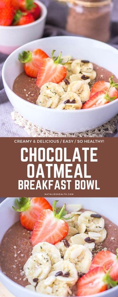 Chocolate oatmeal breakfast bowl served with fresh strawberries and banana