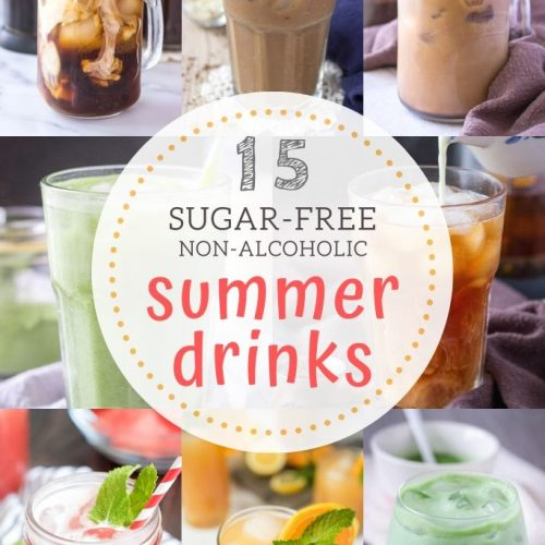 15 Sugar-Free Non-Alcoholic Refreshing Summer Drinks