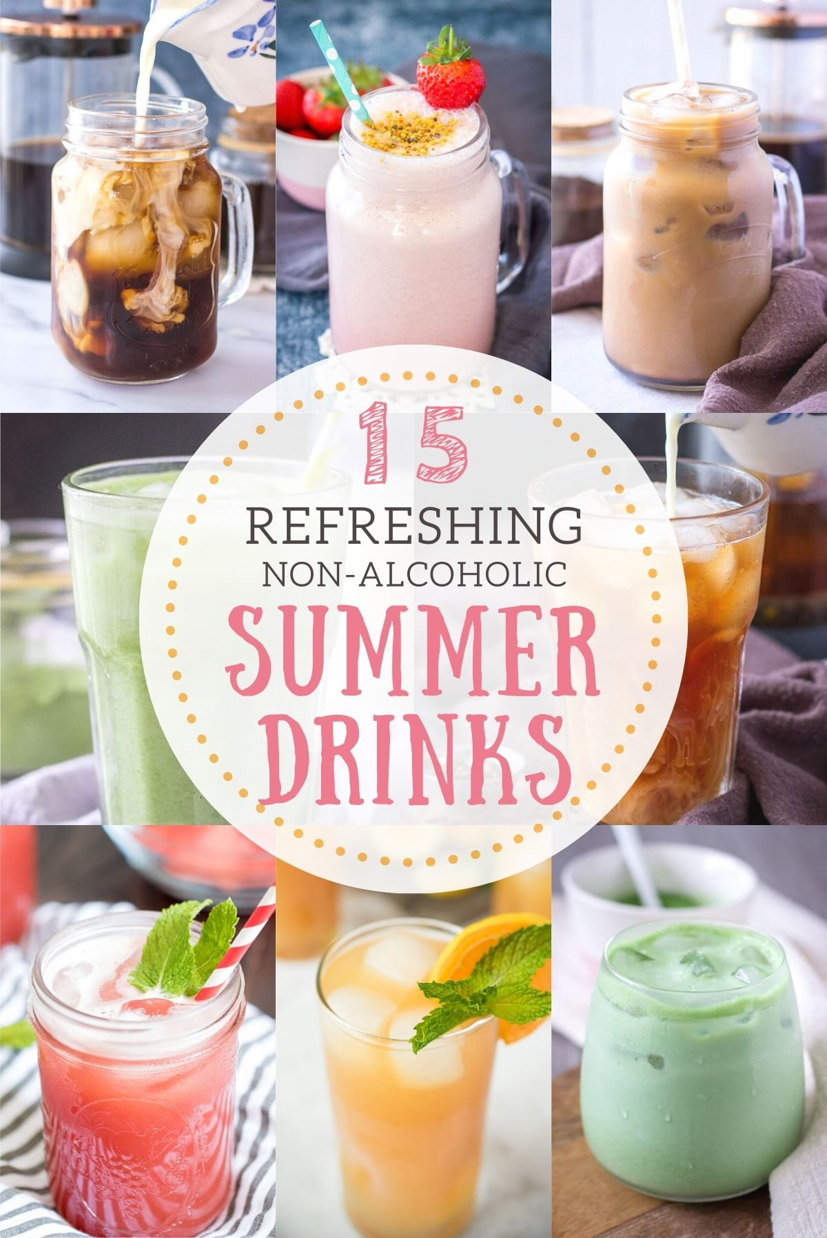 A collection of Refreshing Summer Drinks