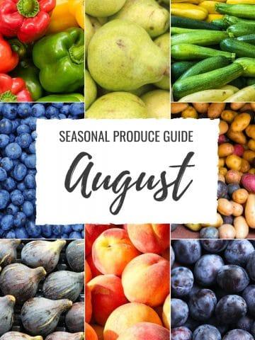 Seasonal Produce Guide What's in Season AUGUST